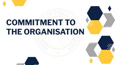 Commitment to the Organisation